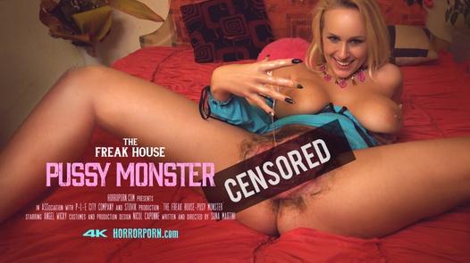 Das Freak House - Pussy Monster