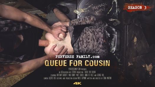 Queue for Cousin