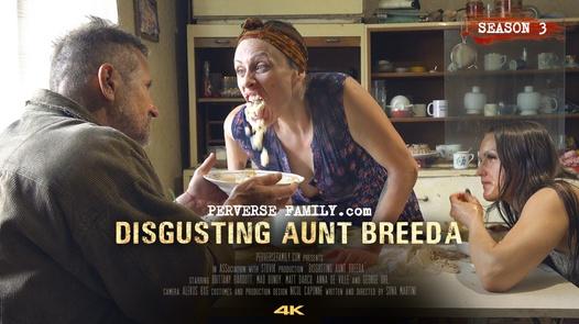 Disgusting Aunt Breeda