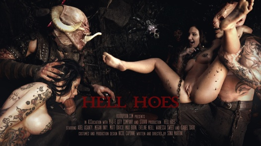 Hell Hoes in 180 °